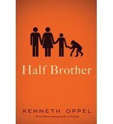 Half Brother by Kenneth Oppel  From a Printz Honor-winning author, an absorbing novel about a teen boy whose parents take in a chimpanzee.  All happy families are alike. Ben Tomlin's unhappy family is unhappy in a very different way.