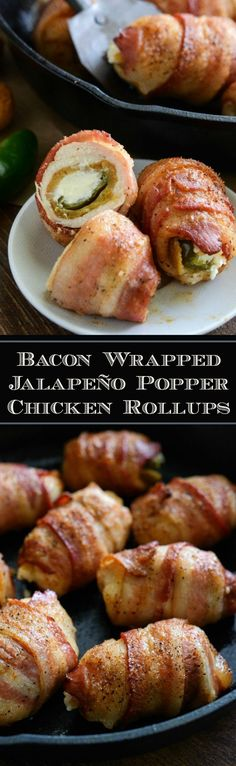 Bacon Wrapped Jalapeño Popper Stuffed Chicken Rollups - the best kind of party food!