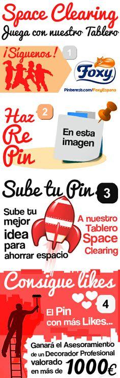 Participa en el #Concurso Space Clearing de Foxy subiendo un Pin con tu mejor idea para ahorrar espacio, sigue las instrucciones y podrás ganar 1000€ para decorar profesionalmente tu casa si eres el favorito. ¡Tienes hasta el 18 de julio! Bases legales: https://www.facebook.com/notes/foxy-espana/bases-legales-concurso-pinterest-space-clearing/1495251957377296