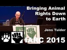 Jens Tuider - Bringing Animal Rights Theory Down to Earth (IARC 2015) - YouTube