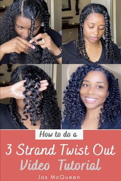How to do a 3 strand Twist Out on Natural Hair