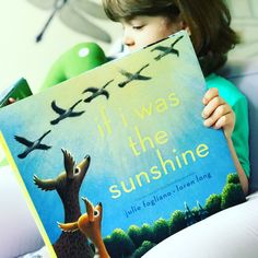 IF I WAS THE SUNSHINE (JULIE FOGLIANO & LOREN LONG) Watch One, Love Each Other, Young Ones, Book Reviews, Kids And Parenting, Earthy, Book Worms, Sunshine, Activities