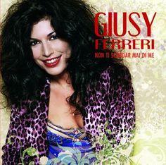 Giusy Ferreri _ Non ti scordar mai di me