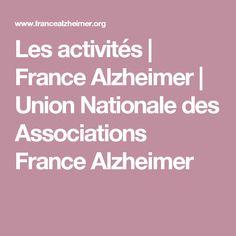 Les activités   France Alzheimer   Union Nationale des Associations France Alzheimer Plus