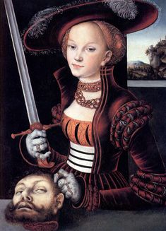 """Judith Victorious (Judith mit dem Haupt des Holofernes), ca 1530.  Biblical.  Judith's town (Bethulia) is about to be destroyed by the Assyrian general Holofernes.  She enters his tent, he gets drunk, passes out and she decapitates him.  The story is emphatic that no """"defilement"""" took place.    I just like the outfit."""