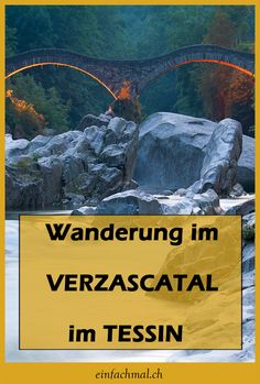 Hike in the Verzasca Valley in Ticino. One of the most beautiful and attractive hiking . Road Trippin, Trekking, Hiking, Places, Nature, Outdoor, Beautiful, Travelling, The Soul