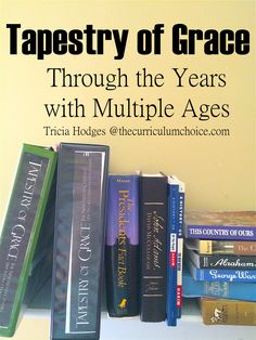 A reflection on one homeschool curriculum for all ages and learning on different levels. Tapestry of Grace through the years and how it works. Homeschool Curriculum Reviews, Art Curriculum, School Plan, New School Year, School Ideas, Tapestry Of Grace, Multiplication For Kids, Classical Education, Home Schooling