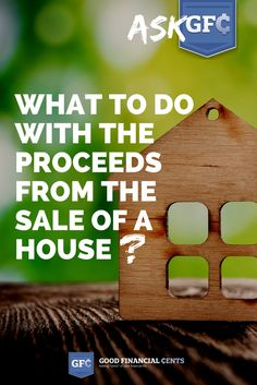 What do you do with the proceeds from the sale of a house, after you've made the decision take a break from homeownership for a while? That's an Ask GFC question that came in from a reader recently: I am 50 years old and will be closing on my house the end of January 2017... Continue Reading-->