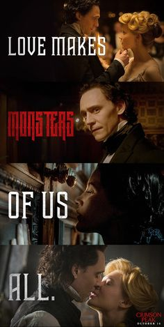 Love Makes MONSTERS Out of All of Us...Crimson Peak | In theaters and IMAX October 16.