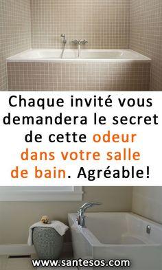 Chaque invité vous demandera le secret de cette odeur dans votre salle de bain. Agréable!#salledebain #odeurs #astuces #trucs #nettoyage Bathtub, Cleaning, Bathroom, Home, Orange, Blog, Cleaning Recipes, Cleaning Tips, Bath Room