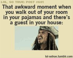 Or like, walk out of your dorm room. And EVERYONE is in the hallway. Hashtagdonewithlife