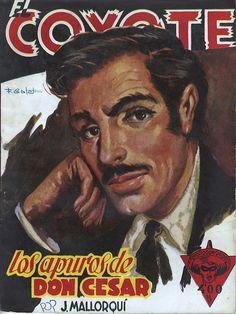 Los apuros de don César. Ed. Cliper, 1948. (Col. El Coyote ; 59)