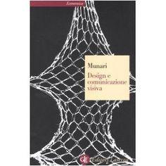 Design e comunicazione visiva. Contributo a una metodologia didattica: Amazon.it: Bruno Munari: Libri