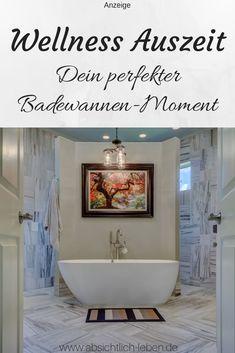 Anzeige // Wellness Auszeit - Dein perfekter Badewannen-Moment