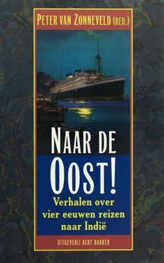 Naar de Oost! - Peter van Zonneveld