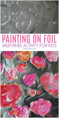 painting on foil valentines activity for kids preschoolers Preschool Valentine Crafts, Preschool Art Activities, Painting Activities, Valentine Activities, Valentines For Kids, Valentine's Day Crafts For Kids, Simple Art, Painting For Kids, Diy Crafts