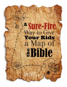 A sure-fire way to give your kids a map of the Bible! Great ideas for making sure your kids are really grounded in the word. Do YOU have a plan to make this happen?!