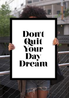 """Typography Print Motivational Wall Decor """"Don't Quit Your Daydream"""" Minimalist Home Decor Wall Art Happiness Gratitude Fathers Day"""