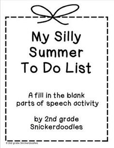 FREEBIE: My Silly Summer To Do List (similar to MadLibs) by 2nd grade Snickerdoodles