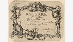 Billet de part pour le bal paré à Versailles à l'occasion du mariage du Dauphin le 24 février 1745, (Chateau de Versailles)