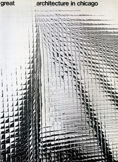 PATTERNITY_SILVER GRID WARPING_Tomoko Miho, poster Great Architecture in Chicago, 1967