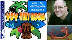 WDW Tiki Room: March 1, 2013 – Disney Animator Tom Bancroft