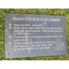 300x450mm Slate Rules for Non-Dog Owners sign.  Available on request. beverley@terrierfirma.co.za