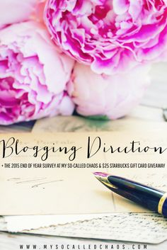 MY BLOGGING DIRECTION FOR 2016 + A 2015 RECAP, END OF YEAR SURVEY, & A $30 STARBUCKS GIVEAWAY