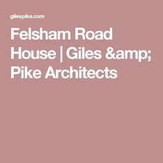 Felsham Road House   Giles & Pike Architects Flat Roof Materials, Roofing Materials, Detached House, Architects, Amp, Projects, Log Projects, Blue Prints, Building Homes