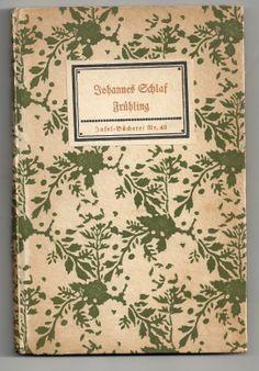 """Frühling"", Autor: Johannes Schlaf, Insel-Bücherei Nr. 49, Edition: 1913"
