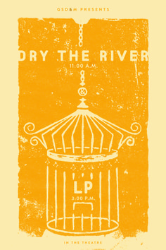 Dry the River/LP designed by Stephanie Hurtado Poster Designs, Future Tattoos, Lp, Tattoo Ideas, Bands, Artsy, River, Inspiration, Biblical Inspiration