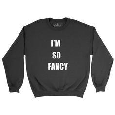I'm So Fancy Black Unisex Pullover Sweatshirt | Sarcastic Me