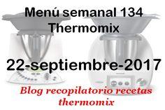 Recopilatorio de recetas thermomix: Menú semanal 134 con thermomix