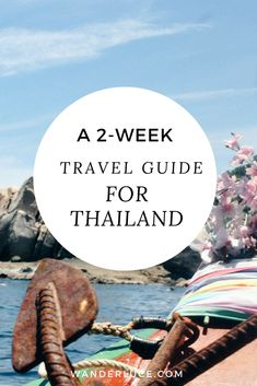 A Two Week Itinerary for Thailand