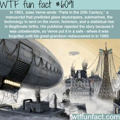 """""""Paris in the Century"""" by Jules Verne - WTF fun facts Wow Facts, Wtf Fun Facts, Funny Facts, Strange Facts, Random Facts, Amazing Facts, Fascinating Facts, Crazy Facts, Interesting History"""