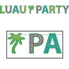 8 Feet x 8.5 In LUAU PARTY Glittered Streamer Letter Banner Party Decoration #Beistle #LuauBeachParty