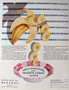 1931 United Fruit Company Ad ~ Bananas in Cereal, Vintage Food Ads (Other) United Fruit Company, Puffed Wheat, Cuba, Banana Art, Go Bananas, Vintage Ads, Vintage Food, Corn Flakes, Vintage Recipes