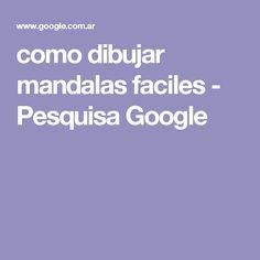 como dibujar mandalas faciles - Pesquisa Google