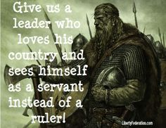 Viking Prayer?  Give America such a leader...please
