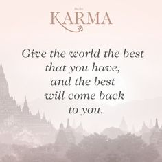 Give the world the best that you have and the best will come back to you. #quotes #suchagoodkarma #eaudekarma #thomassabo