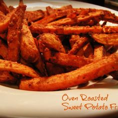 OMG just made these and they're delicious! Even my sweet potato hater husband gobbled them up. ~ Spicy Oven Roasted Sweet Potato Fries