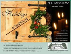 Smithfield Plantation presents Holidays at Smithfield with a variety of events from December 3-6, 2015.