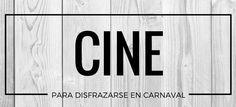 Disfrazarse de Cine #blog #tienda #disfraces #online #carnaval #halloween