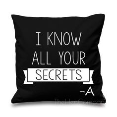 Quote Cushion Cover Pretty Little Liars Quote PLL by TheHenCompany