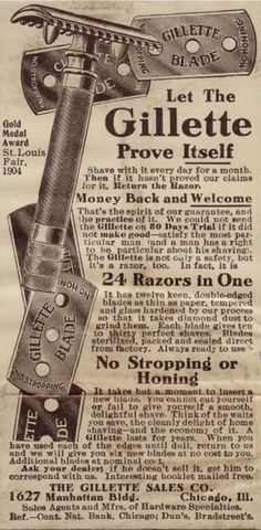 """Gillette began selling the safety razor in 1903. Just as with a cell phone, it is the continued usage cost that is the basis for the business. This 1904 advertisement promised six new blades at no additional cost and then additional blades """"at nominal cost."""""""