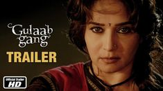 Gulaab Gang - Official Trailer | Madhuri Dixit, Juhi Chawla --- An action film inspired by the real life Gulabi Gang