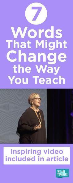 7 Words That Might Change the Way You Teach - WeAreTeachers
