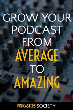 Learn all about Podcasters' Society—an exclusive #podcasting community for podcasters to equip and encourage them to improve their #podcasts.