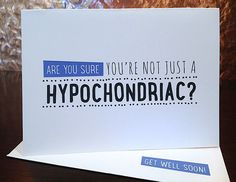 Funny Get Well Soon card  hypochondriac by LittleFaceGC on Etsy