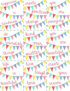 "10 Positive Bunting Art PDFs - Just print on an 8.5"" x 11"" piece of paper or cardstock & hang. You can resize them to fit your needs, make greeting cards, postcards, hang them on your inspiration boards, whatever your heart desires."
